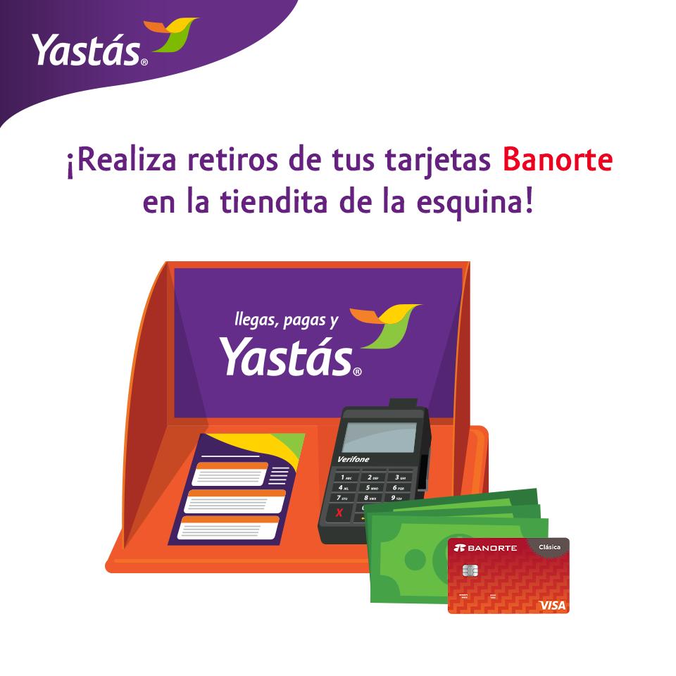 Depósitios y retiros de Banorte con Yastás!